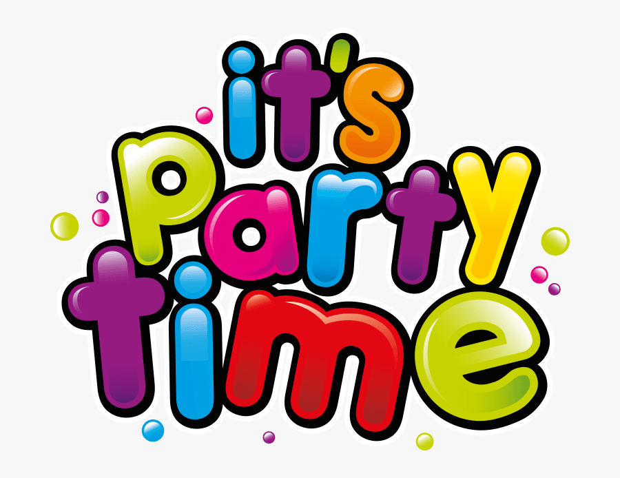 Clip Art Its A Party Clipart - Its Party Time Png, Transparent Clipart