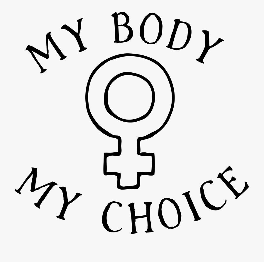 My Choice Tattoo - Pro Choice My Body My Choice, Transparent Clipart