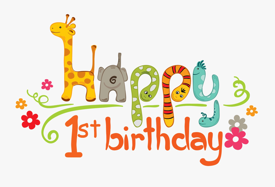 1st Birthday Png Transparent Image - Happy 1st Birthday Clip Art, Transparent Clipart