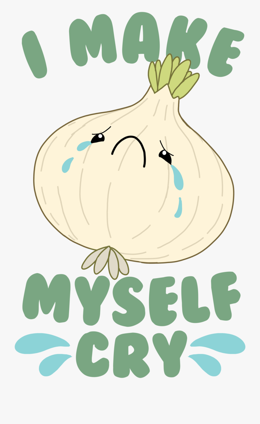 It's Okay Onion You Make Everyone Cry, Transparent Clipart