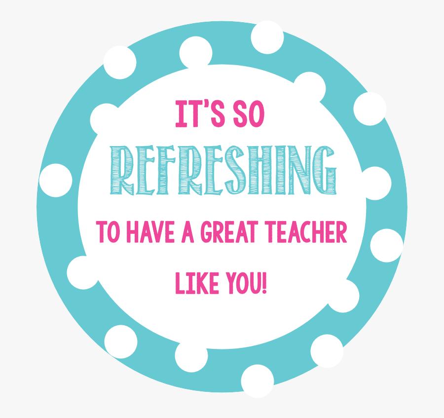 Gift Tags For Teachers - Teacher Appreciation Refreshing, Transparent Clipart