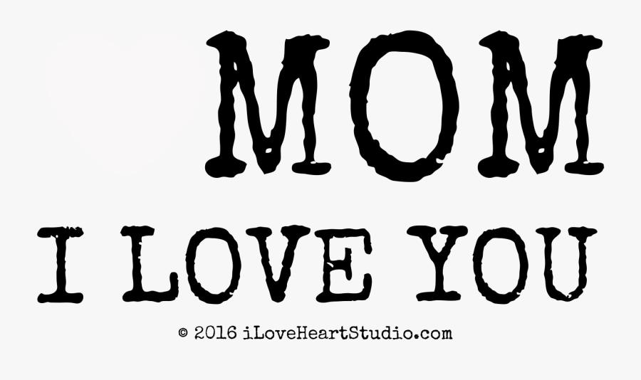 Vector Stock - I love you mom. Clipart Illustration gg102264728 - GoGraph