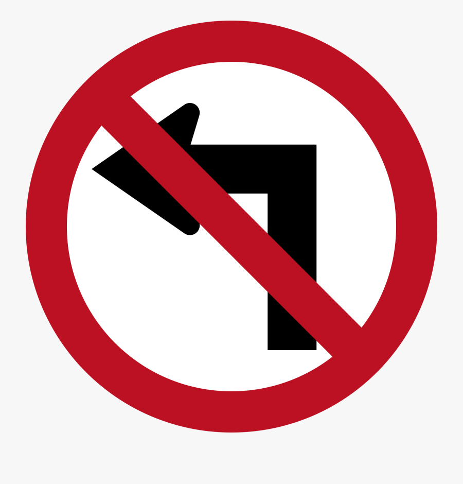 Excellent Open With Road Sign Board Png - Don T Turn Left, Transparent Clipart