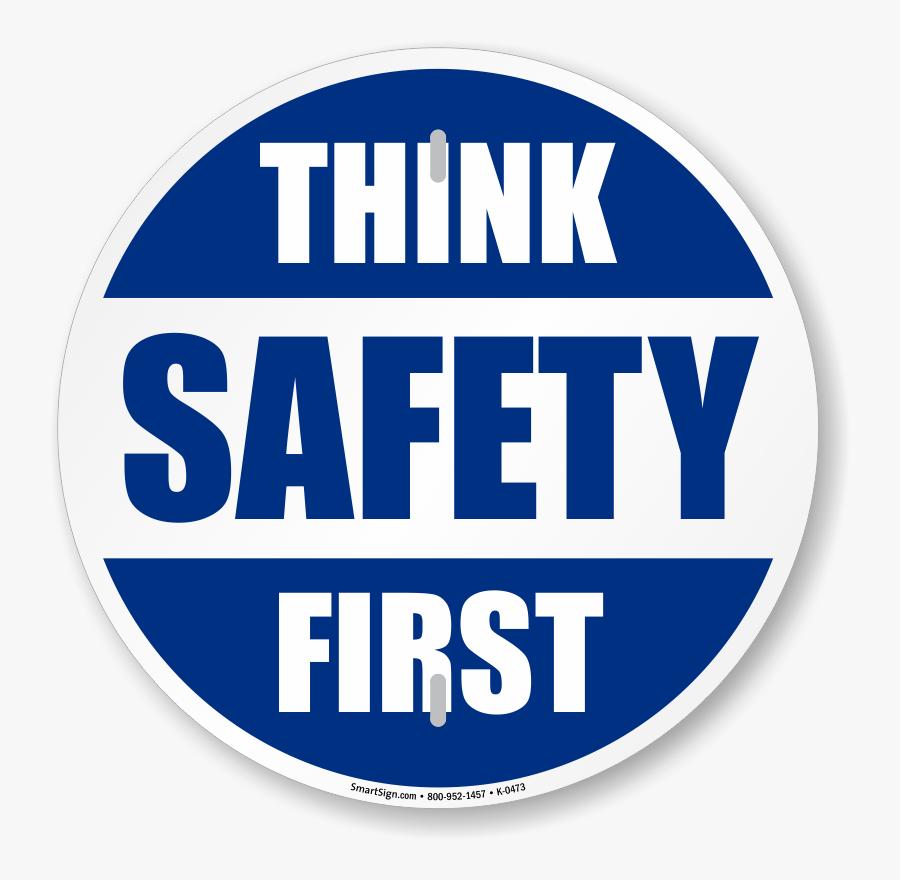 Think Safety First Circular Slogan Sign - Circle, Transparent Clipart