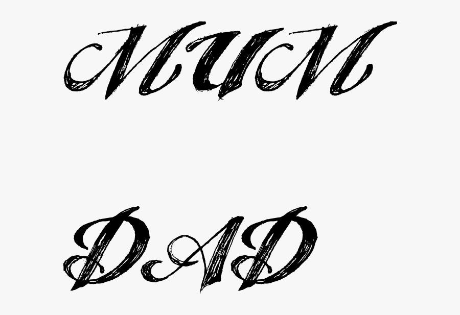 Mum Dad Tattoo In Angel Tears Font - Mom Dad Png Text, Transparent Clipart