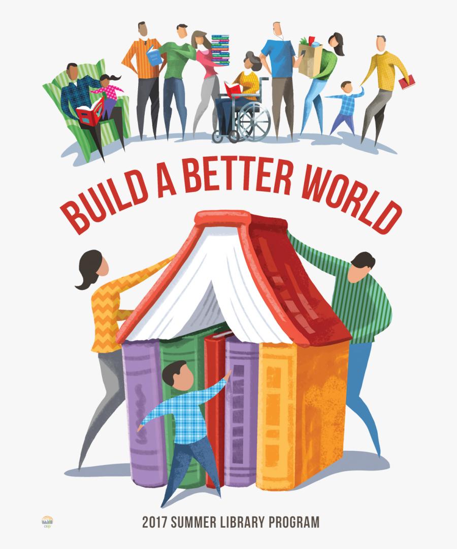 Build A Better World - Build A Better World Summer Reading Program, Transparent Clipart