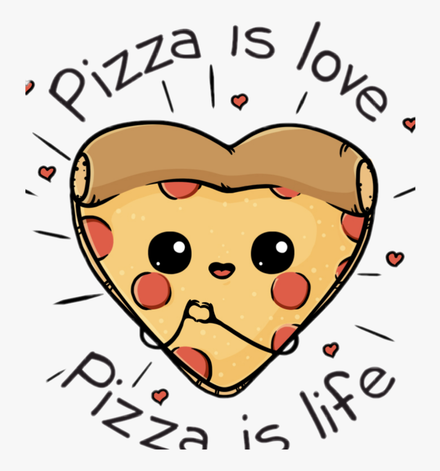 #amor Ala Pizza - Pizza Is Love Pizza Is Life, Transparent Clipart
