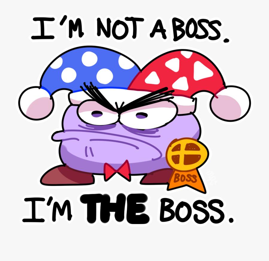 "I""m Not A Boss - Super Smash Bros Ultimate Marx, Transparent Clipart"