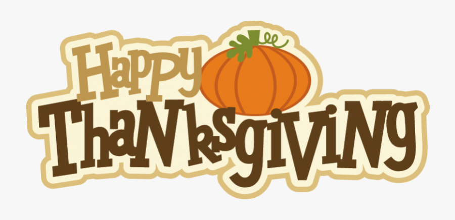Happy Thanksgiving Clip Art Happy Thanksgiving Clip - Happy Thanksgiving Png, Transparent Clipart