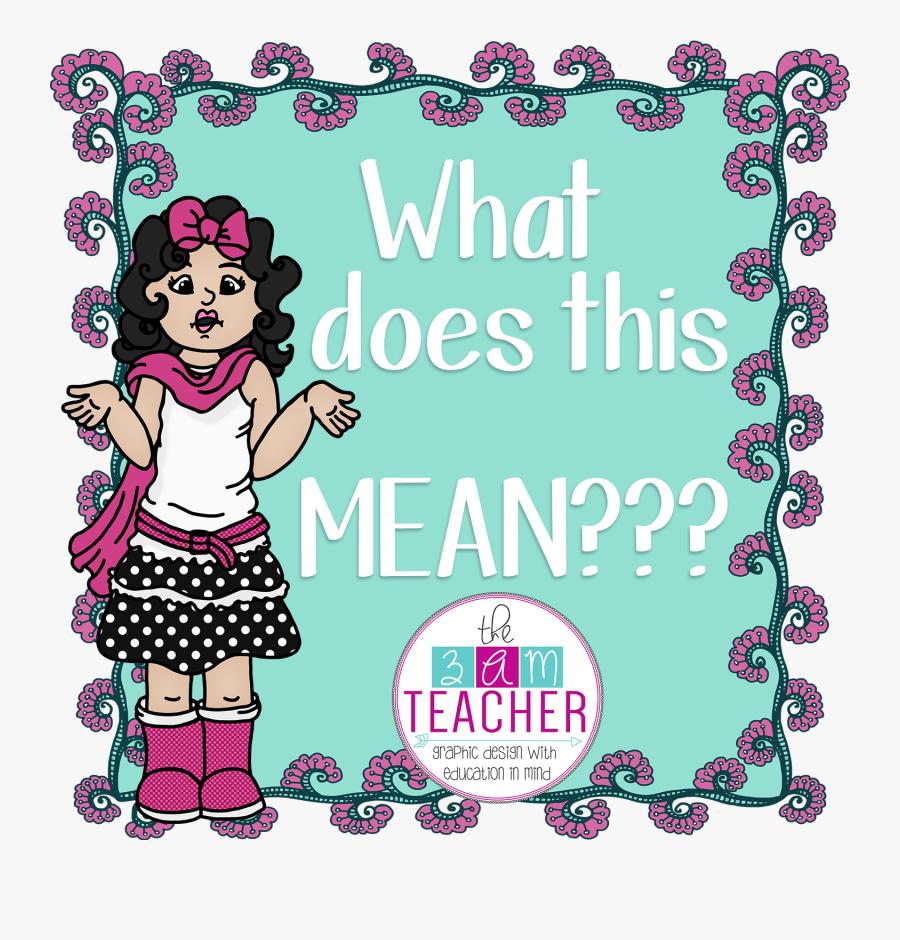 The 3am Teacher - Clipart What Does It Mean, Transparent Clipart