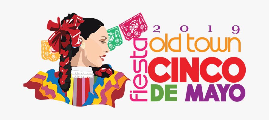 Old Town Fiesta Cinco De Mayo - Old Town Cinco De Mayo 2019, Transparent Clipart