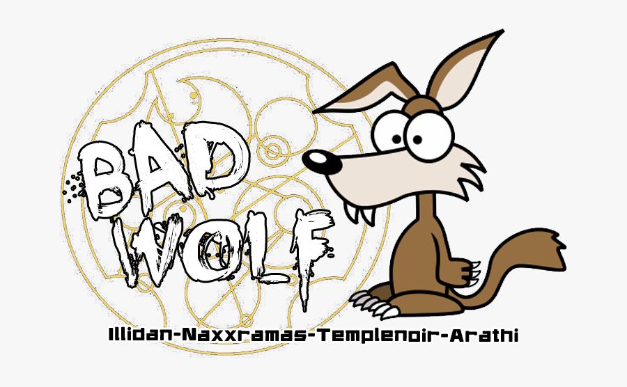 Bad Wolf / Guilde Wow Index Du Forum - Cartoon Wolf, Transparent Clipart