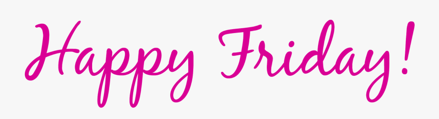 Pink Pink Friday - Happy Friday In Pink, Transparent Clipart