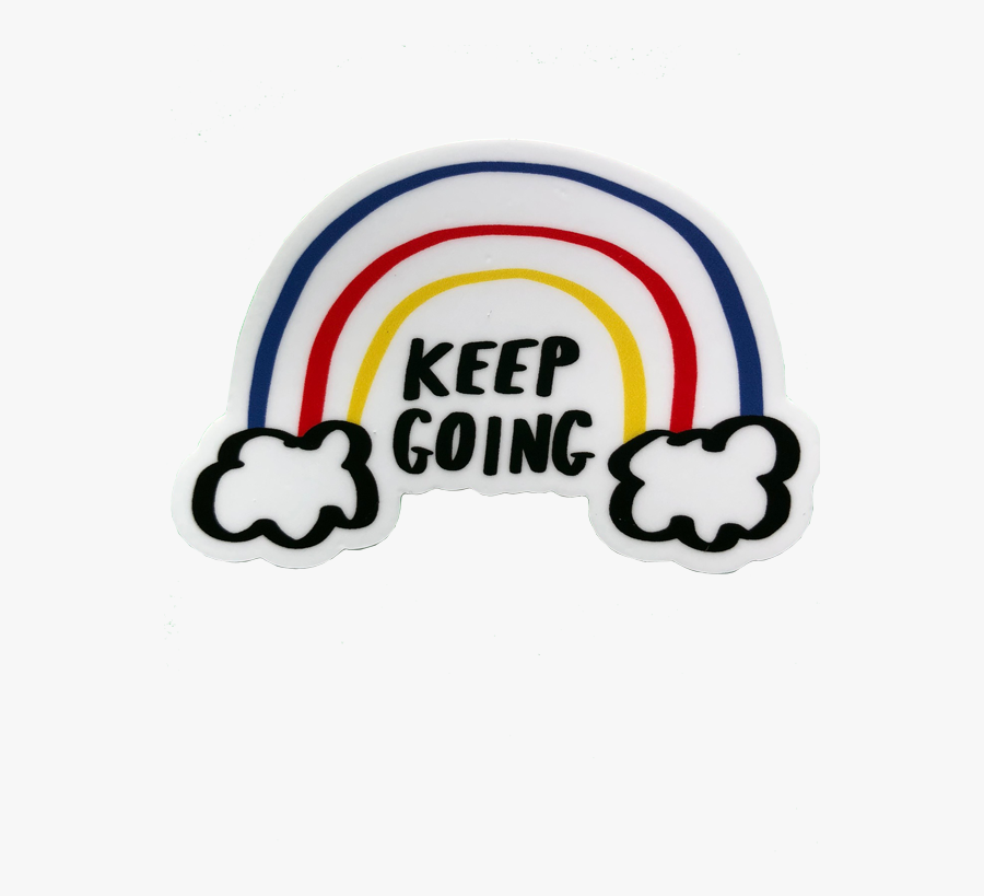 Keep Going Rainbow Sticker - Keep Going Png , Free Transparent ...
