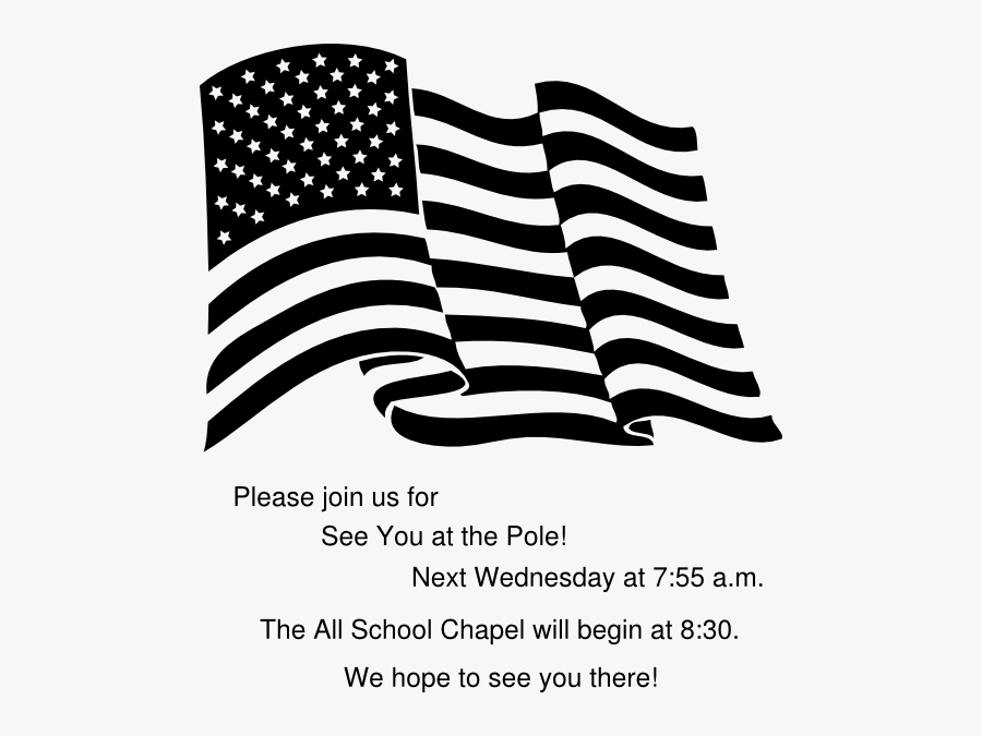 Original Png Clip Art File See You At The Pole Flyer - Us Flag Waving Black And White, Transparent Clipart
