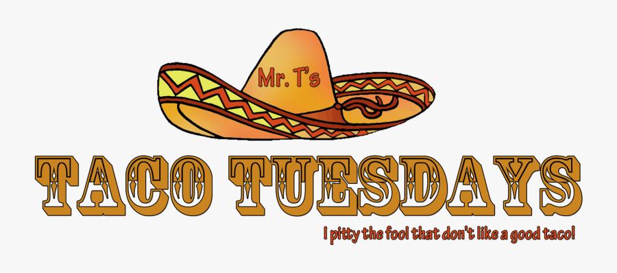 "T""s Taco Tuesdays - Taco Tuesday Transparent Background, Transparent Clipart"