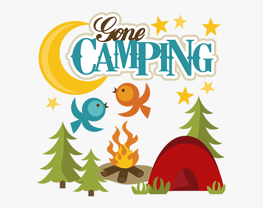 Gone Camping Clipart, Transparent Clipart