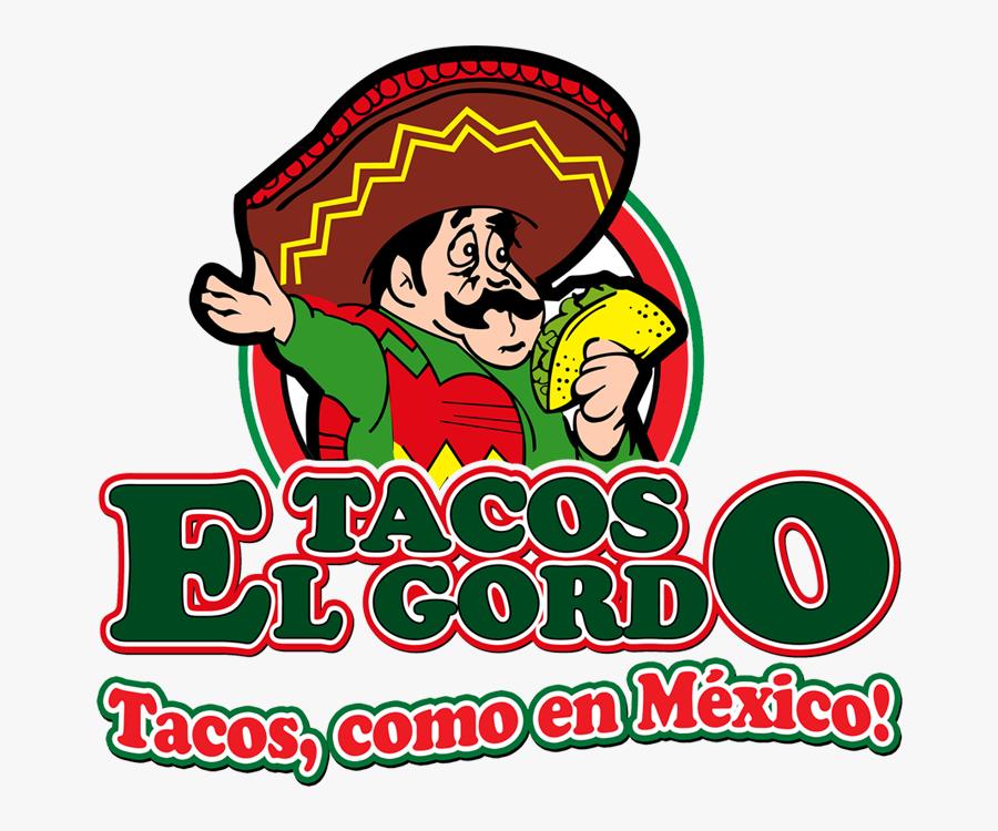 Taco Clipart Dragons Love Tacos - Taqueria El Gordo Logo, Transparent Clipart