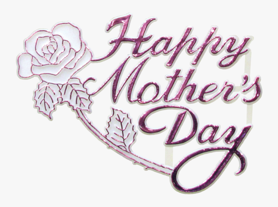 "Happy Mother""s Day Png - Happy Mothers Day Png Transparent, Transparent Clipart"