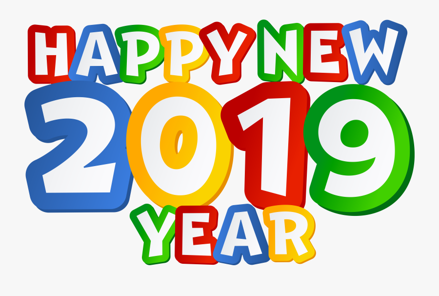 Happy New 2019 Year Clipart - Happy New Year 2019 Png, Transparent Clipart