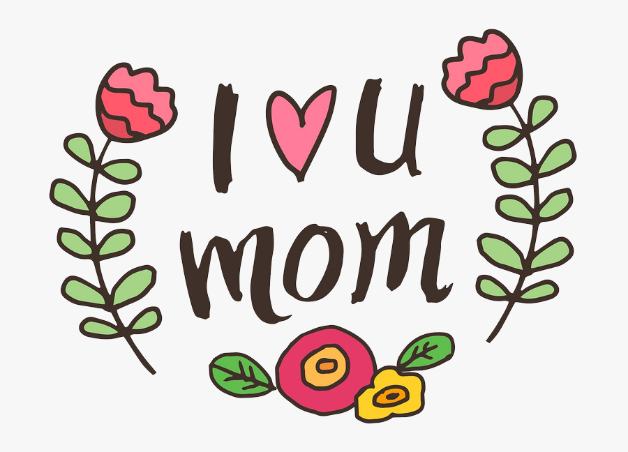 """Mother""""s Day Love Clip Art - Love You Mom Clipart, Transparent Clipart"""