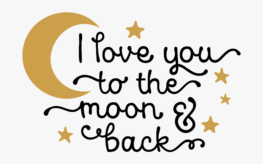 Moon Clipart Back - Love You To The Moon And Back Png, Transparent Clipart