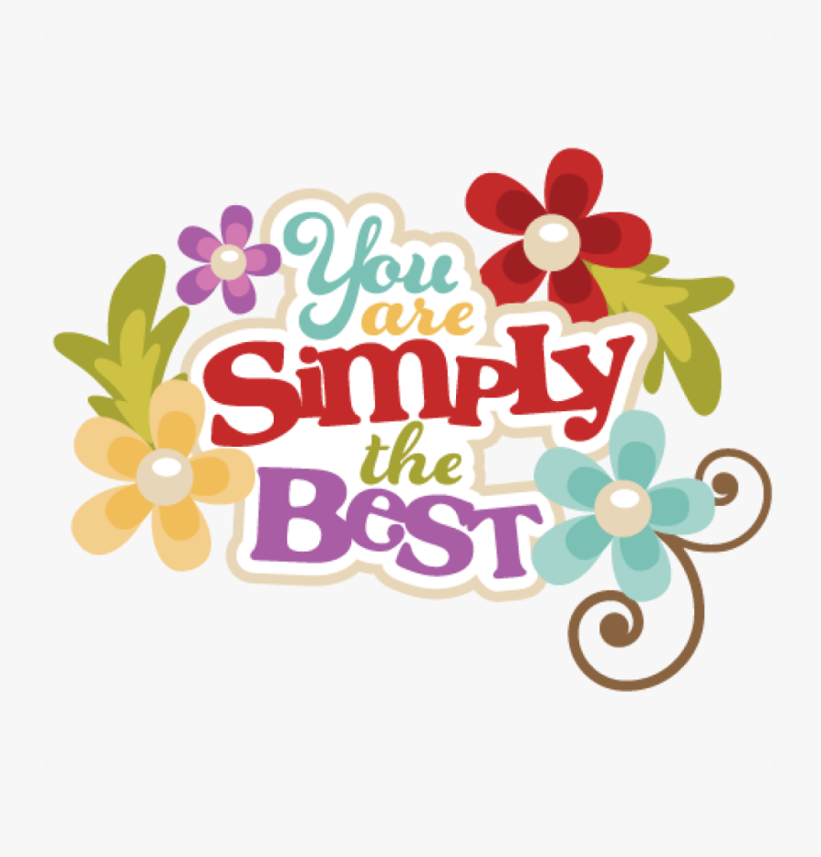 You Are The Best Clipart You Are The Best Youre Done - You Are The Best Png, Transparent Clipart