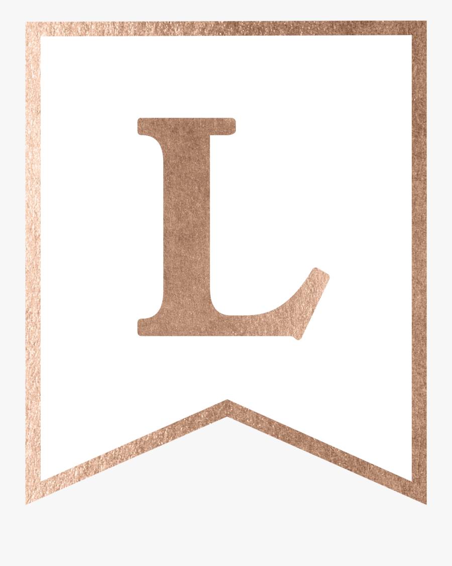 Rose Gold Banner Template Free Printable - Rose Gold Banner Letters 1, Transparent Clipart