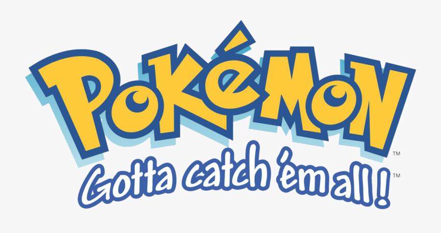 Pokemon Gotta Catch Em All Logo, Transparent Clipart