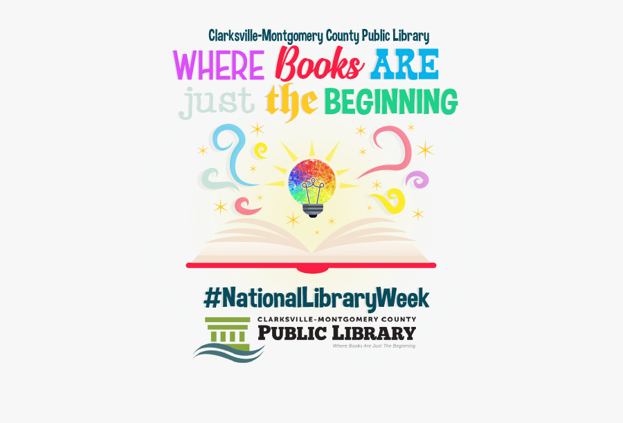 Clarksville Montgomery County Public Library Celebrates - National Library Week 2019 Program Ideas, Transparent Clipart