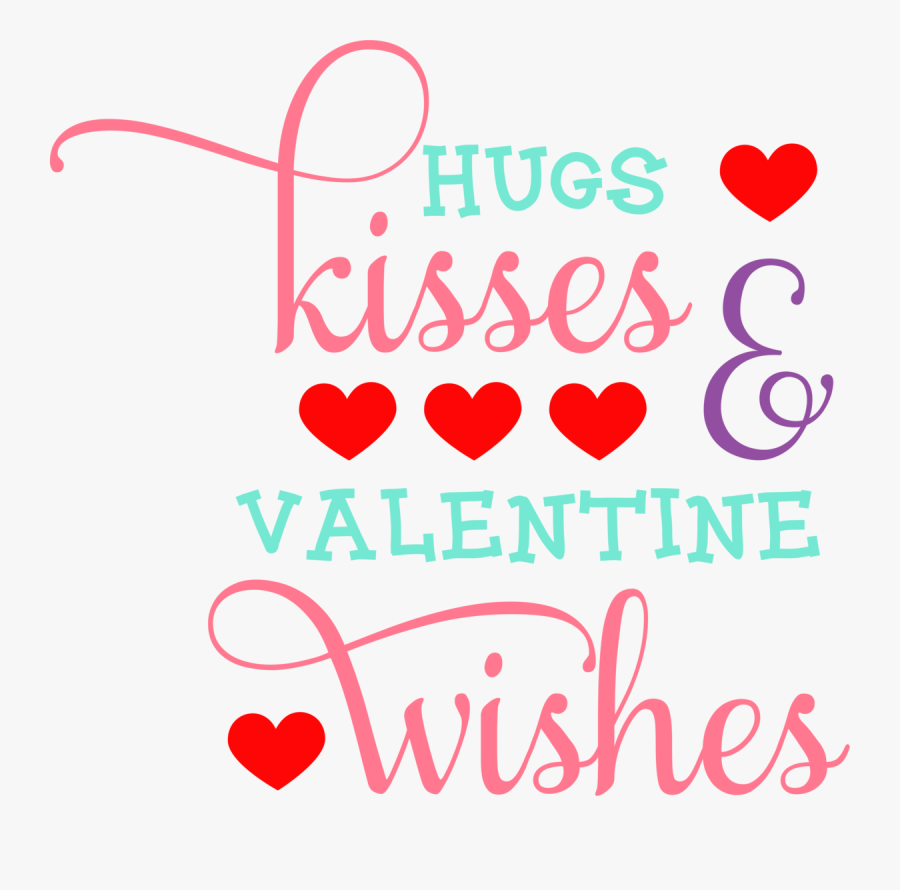 Hugs And Kisses And Valentine Wishes, Transparent Clipart