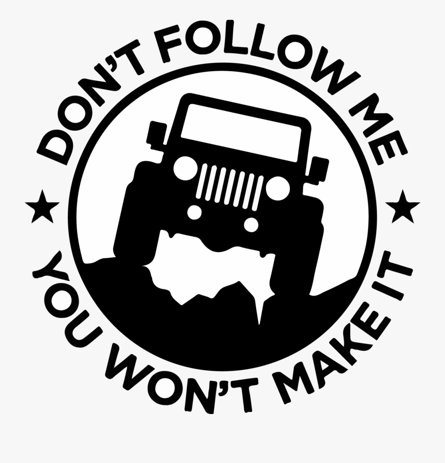 Grill Clipart Jeep Wrangler Jeep Don T Follow Me Free Transparent Clipart Clipartkey