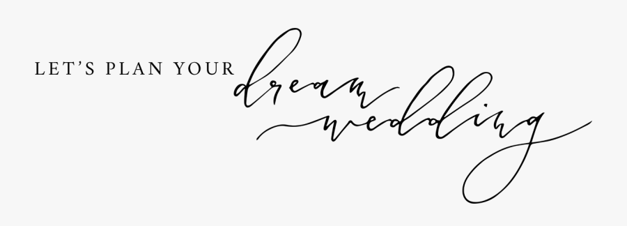 Dream Wedding - Calligraphy Wedding Png, Transparent Clipart