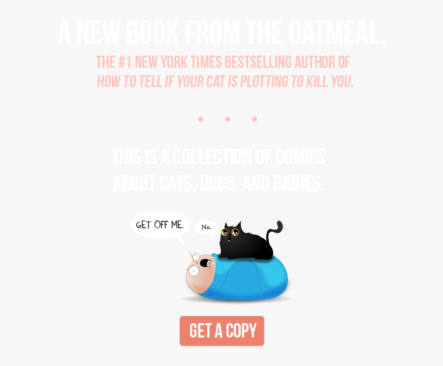 A New Book From The Oatmeal, The - My Cat Is More Impressive Than Your Baby, Transparent Clipart