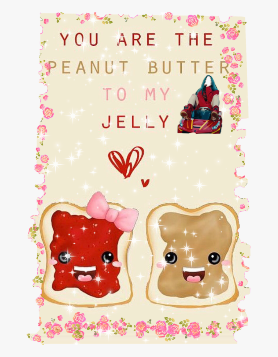 #billie Is The Peanut Butter To My Jelly - I M The Peanut Butter To Your Jelly, Transparent Clipart