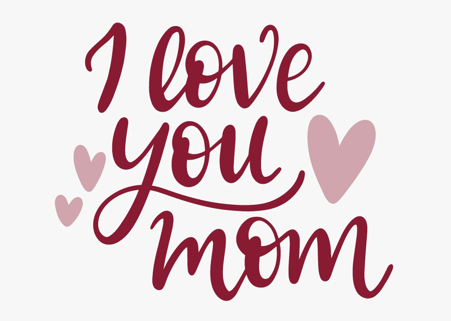 I Love You Mom Png Image - Love You Mom Stickers, Transparent Clipart