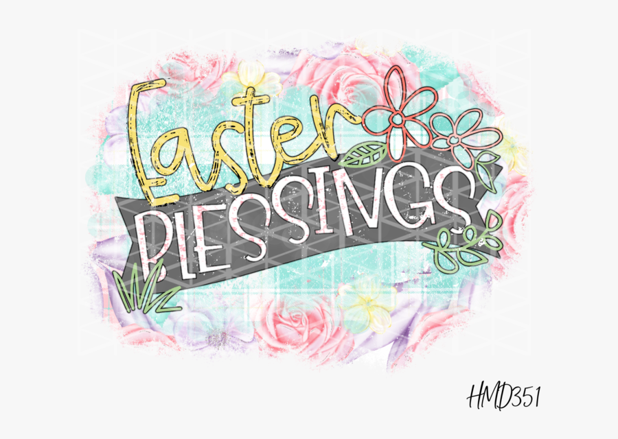 Easter Blessings Transfer - Graphic Design, Transparent Clipart