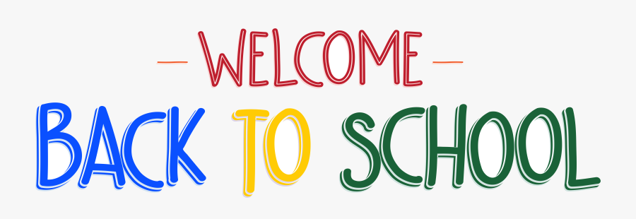Spring Break Free Search Result Cliparts For Transparent - Welcome Back To School 2019 2020, Transparent Clipart