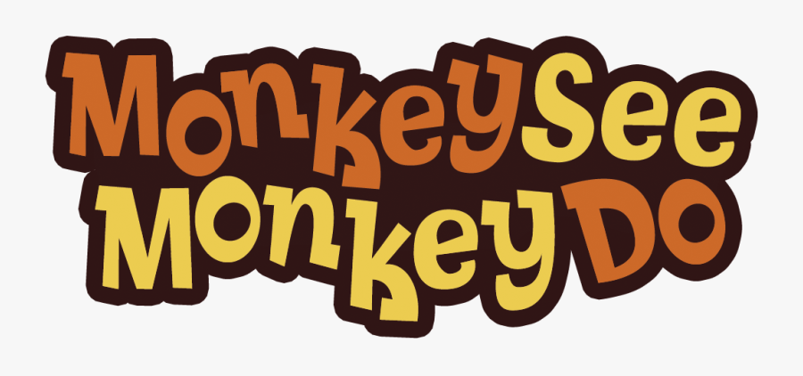Monkey See Monkey Do Png, Transparent Clipart