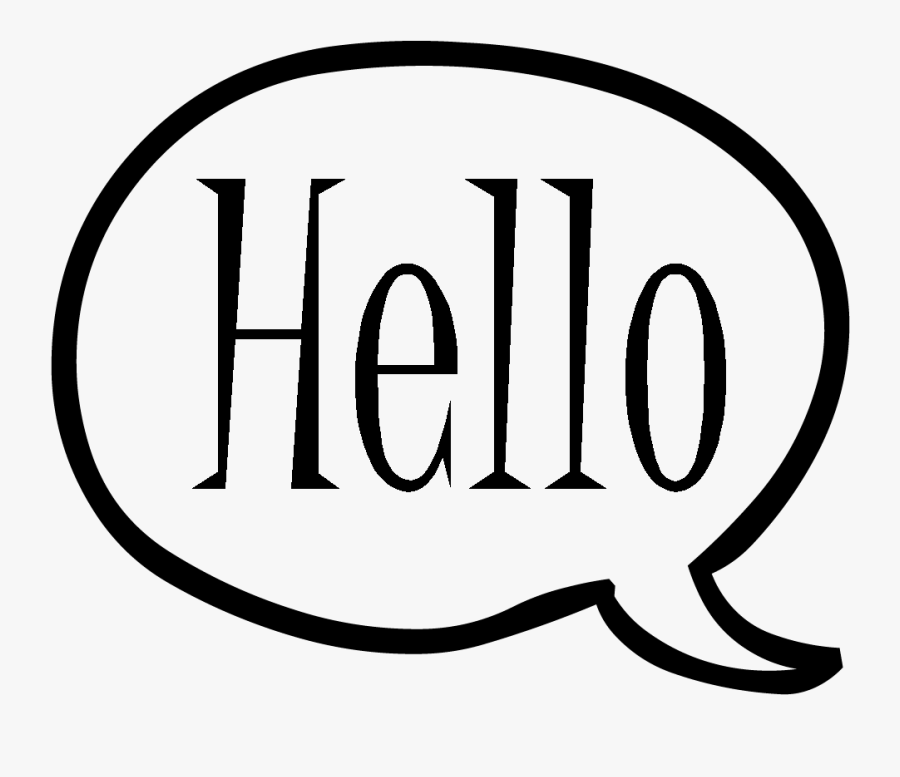 Collection Of The High Quality Free - Speech Bubble Saying Hello, Transparent Clipart