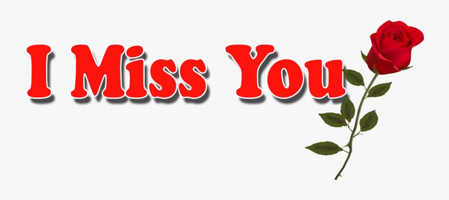 I Miss You Png Hd Pics - Love I Miss You, Transparent Clipart