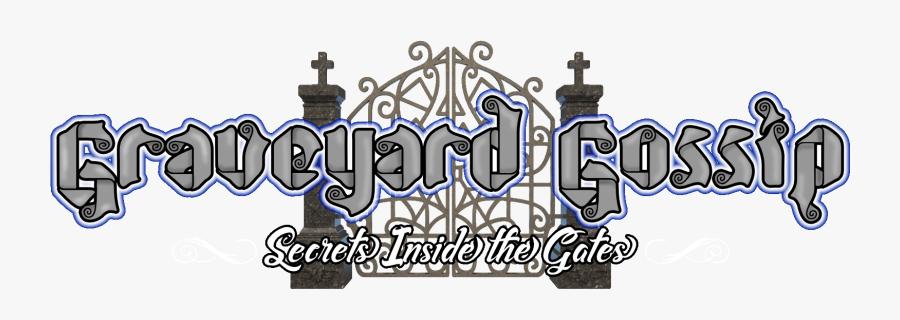 Graveyard Gossip Banner W Cemetery Gates - Illustration, Transparent Clipart