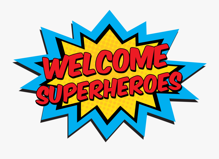 Camp Clipart Science Camp - Welcome Super Heroes Png, Transparent Clipart