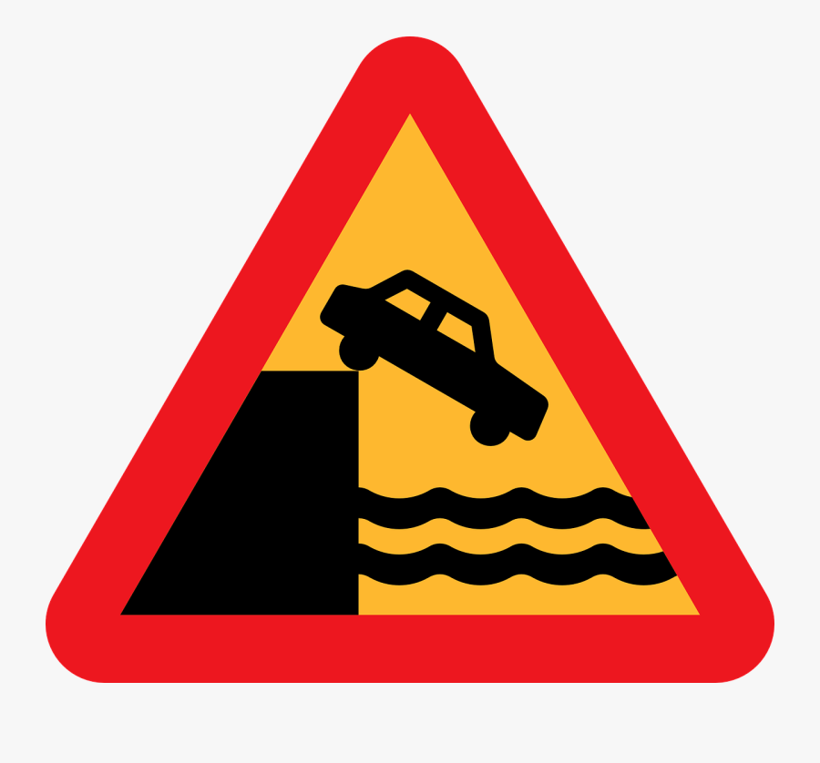 Dont Drive Over A Cliff Into The Ocean - Car Off Cliff Sign, Transparent Clipart