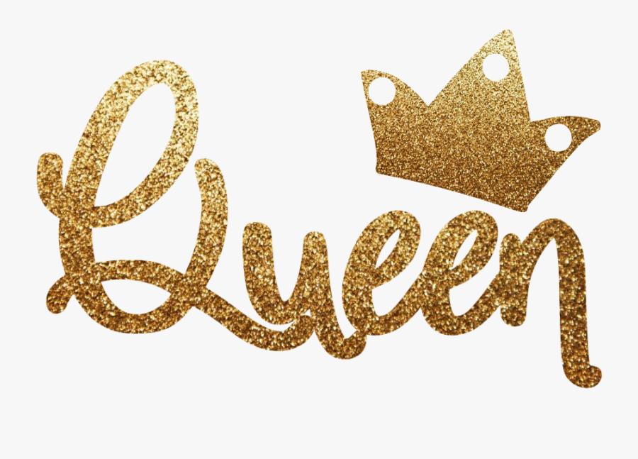 #queen #imthequeen #gold #glitter #goldglitter #crown - Queen Text In Gold Png, Transparent Clipart