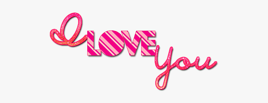 I Love You Quality Png - Love You No Background, Transparent Clipart