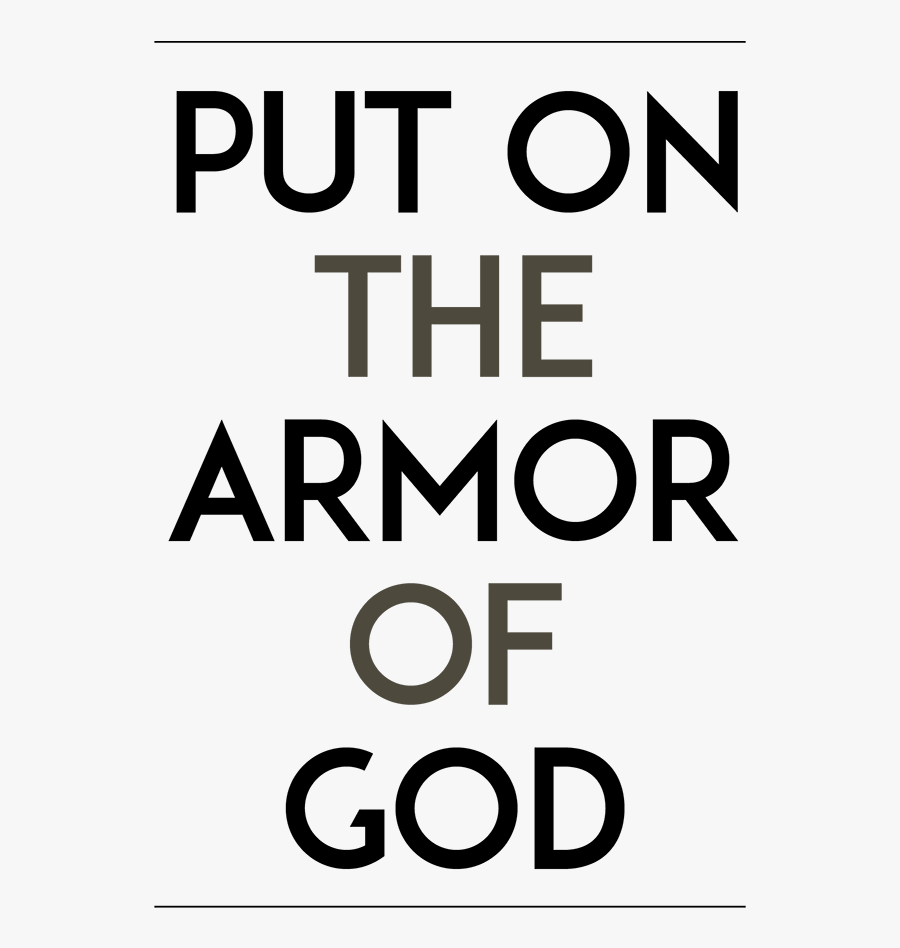 Drawn Armor Real Life - Put On The Full Armor Of God Bible Verse, Transparent Clipart