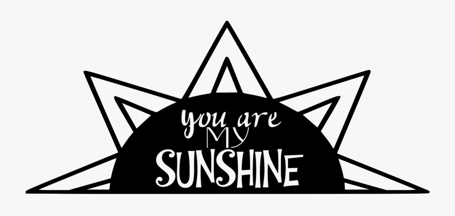 "My Sunshine""  Class= - Illustration, Transparent Clipart"