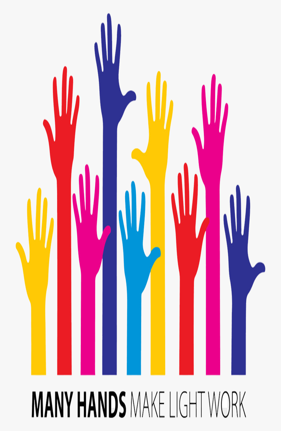 Volunteers Needed Clipart Many Hands Make Light Work - Thank You To All Volunteers, Transparent Clipart