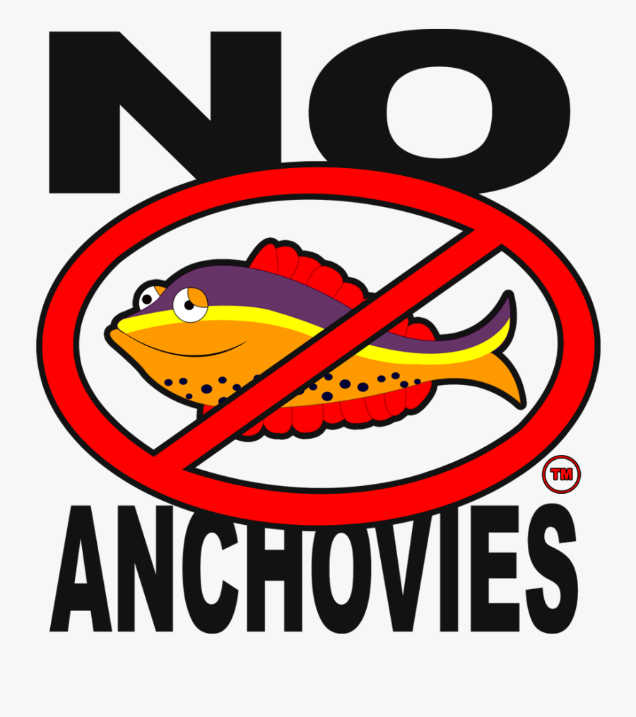 No Anchovies™ Logo™ - Keep Clear At All Times Signs, Transparent Clipart